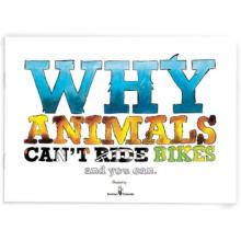 why animals can't ride bikes