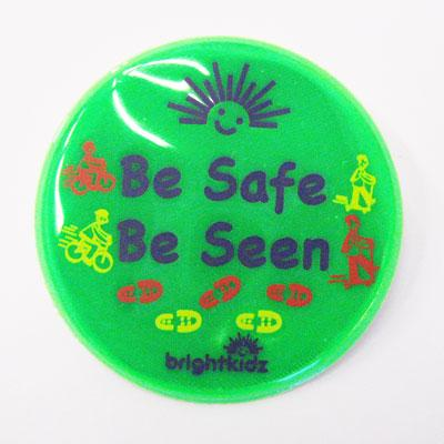 reflective be safe be seen pin badge