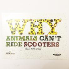why animals can't ride scooters