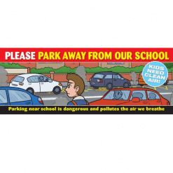 park away for clean air banner for school gates